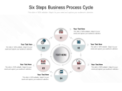 Six Steps Business Process Cycle Ppt PowerPoint Presentation Slides Backgrounds