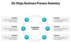 Six Steps Business Process Summary Ppt PowerPoint Presentation Model Smartart
