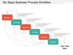 Six Steps Business Process Workflow Ppt PowerPoint Presentation Inspiration Templates