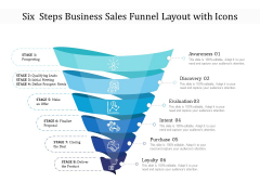Six Steps Business Sales Funnel Layout With Icons Ppt PowerPoint Presentation File Slide Portrait PDF