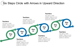 Six Steps Circle With Arrows In Upward Direction Ppt Powerpoint Presentation Infographics Outline