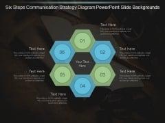 Six Steps Communication Strategy Diagram Powerpoint Slide Backgrounds