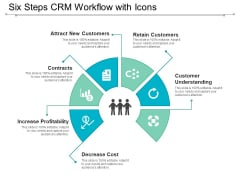 Six Steps Crm Workflow With Icons Ppt PowerPoint Presentation Infographic Template Graphics Template