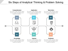 Six Steps Of Analytical Thinking And Problem Solving Ppt PowerPoint Presentation Portfolio Example