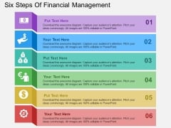 Six Steps Of Financial Management Powerpoint Templates