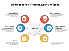 Six Steps Of New Product Launch With Icons Ppt Infographics Background Images PDF