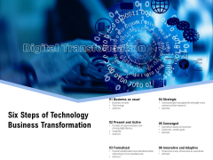 Six Steps Of Technology Business Transformation Ppt PowerPoint Presentation Gallery Guidelines PDF