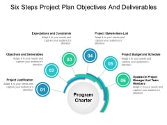 Six Steps Project Plan Objectives And Deliverables Ppt PowerPoint Presentation Icon Aids