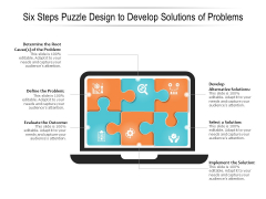 Six Steps Puzzle Design To Develop Solutions Of Problems Ppt PowerPoint Presentation Layouts Objects PDF