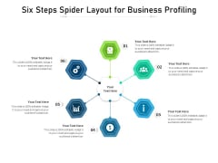 Six Steps Spider Layout For Business Profiling Ppt PowerPoint Presentation Icon Example File PDF