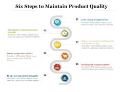 Six Steps To Maintain Product Quality Ppt PowerPoint Presentation Professional Good PDF