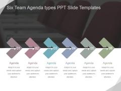 Six Team Agenda Types Ppt PowerPoint Presentation Background Designs