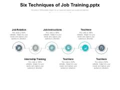 Six Techniques Of Job Training Ppt PowerPoint Presentation Portfolio Deck PDF