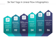 Six Text Tags In Linear Flow Infographics Ppt PowerPoint Presentation Gallery Graphic Images PDF