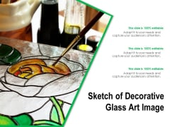 Sketch Of Decorative Glass Art Image Ppt PowerPoint Presentation Summary Graphic Tips PDF