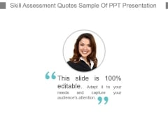 Skill Assessment Quotes Sample Of Ppt Presentation