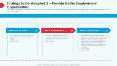 Skill Shortage In A Production Firm Case Study Solution Strategy To Be Adopted 2 Provide Better Employment Opportunities Information PDF