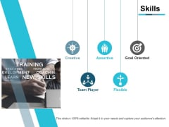 Skills Creative Ppt PowerPoint Presentation Ideas Graphic Tips