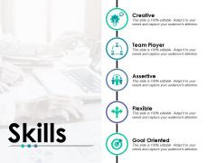 Skills Creative Ppt PowerPoint Presentation Ideas Infographic Template