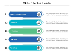 Skills Effective Leader Ppt PowerPoint Presentation Styles Graphics Design Cpb