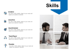 Skills Goal Oriented Ppt PowerPoint Presentation Slides Rules