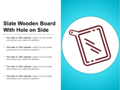Slate Wooden Board With Hole On Side Ppt PowerPoint Presentation Layouts Example PDF