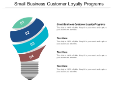 Small Business Customer Loyalty Programs Ppt PowerPoint Presentation Pictures Format Cpb