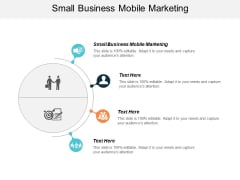 Small Business Mobile Marketing Ppt PowerPoint Presentation Infographic Template Sample Cpb