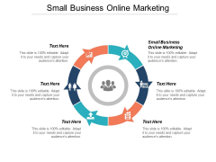 Small Business Online Marketing Ppt PowerPoint Presentation Icon Smartart Cpb