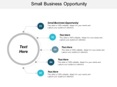 Small Business Opportunity Ppt PowerPoint Presentation Outline Ideas Cpb