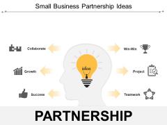 Small Business Partnership Ideas Ppt PowerPoint Presentation Professional Ideas