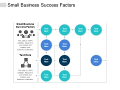 Small Business Success Factors Ppt PowerPoint Presentation Professional Picture Cpb