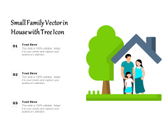 Small Family Vector In House With Tree Icon Ppt PowerPoint Presentation Gallery Slideshow PDF