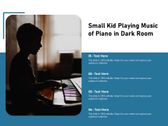 Small Kid Playing Music Of Piano In Dark Room Ppt PowerPoint Presentation Gallery Portrait PDF
