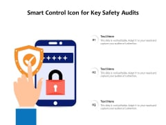 Smart Control Icon For Key Safety Audits Ppt PowerPoint Presentation File Infographic Template PDF
