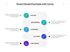 Smart Goals Example With Icons Ppt PowerPoint Presentation Infographic Template Example 2015 PDF