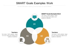 Smart Goals Examples Work Ppt PowerPoint Presentation Summary Format Ideas Cpb