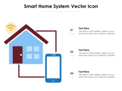 Smart Home System Vector Icon Ppt PowerPoint Presentation Summary Slide PDF