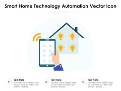 Smart Home Technology Automation Vector Icon Ppt PowerPoint Presentation Summary Portfolio PDF