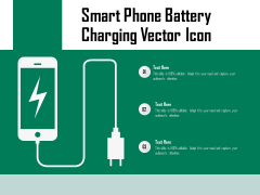 Smart Phone Battery Charging Vector Icon Ppt PowerPoint Presentation Infographics Themes PDF
