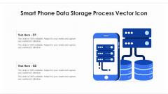 Smart Phone Data Storage Process Vector Icon Ppt Summary Smartart PDF