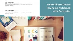 Smart Phone Device Placed On Notebook With Computer Ppt PowerPoint Presentation Gallery Clipart Images PDF