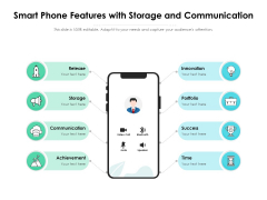Smart Phone Features With Storage And Communication Ppt PowerPoint Presentation Pictures Deck PDF