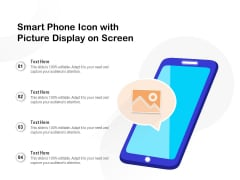 Smart Phone Icon With Picture Display On Screen Ppt PowerPoint Presentation File Elements PDF