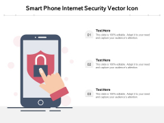 Smart Phone Internet Security Vector Icon Ppt PowerPoint Presentation File Graphics PDF