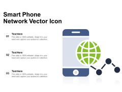 Smart Phone Network Vector Icon Ppt PowerPoint Presentation Infographics Files PDF