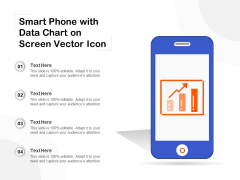 Smart Phone With Data Chart On Screen Vector Icon Ppt PowerPoint Presentation Themes PDF