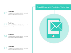 Smart Phone With Email Sign Vector Icon Ppt PowerPoint Presentation Infographic Template Show PDF