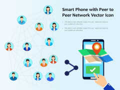 Smart Phone With Peer To Peer Network Vector Icon Ppt PowerPoint Presentation Gallery Brochure PDF