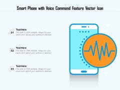 Smart Phone With Voice Command Feature Vector Icon Ppt PowerPoint Presentation Summary Format PDF